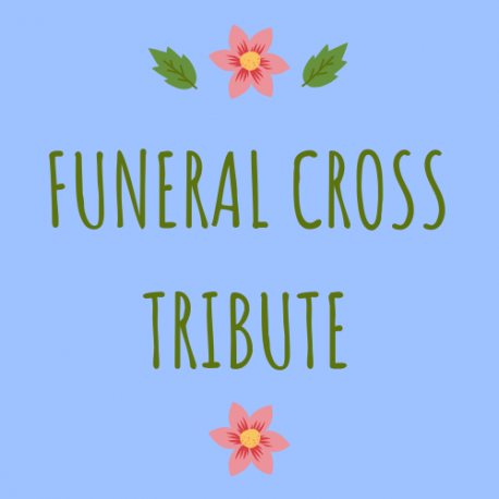 Funeral Cross Tribute