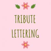 Tribute Lettering